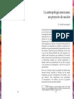 """Stavenhagen, Rodolfo, """"La Antropología Mexicana Un Proyecto de Nación"""" Reduce"""