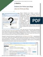 Alternativas Para o Windows Live Writer Para Blogs _ a Vida é Como Mágica