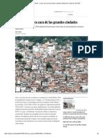 """""""Slums"""", La Otra Cara de Las Grandes Ciudades _ Blog Seres Urbanos _ EL PAÍS"""