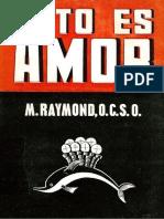 Esto Es Amor Raymond