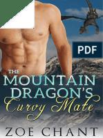 Zoe Chant - The Montaine Dragon's Curve Mate [Revisado]