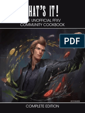 Unofficial FFXV Cookbook | Cuisine | Food And Drink Preparation
