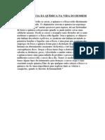 A IMPORTÂNCIA DA QUÍMICA NA VIDA DO HOMEM - THAUNDE DA PAIXÃO MELO