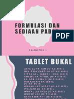 Formulasi Dan Sediaan Padat Tablet Bukal