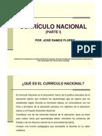 Currículo Nacional. Parte I. José Ramos Flores. I