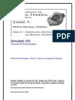 Simulado XIII - Perito Criminal Federal - Área 6