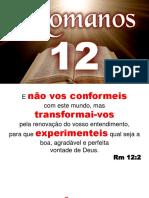 Romanos 12 para estudo de pequenos grupos