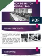 REUNION DE BRETTON WOODS (1944).pptx