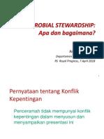 Antibiotic Stewardship-Royal Progress RS-Rianto-20min-April 2018.ppt
