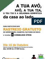 Rastreio em Freixieiro de Soutelo - 2010 - Viana do Castelo