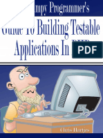 The Grumpy Programmer's Guide - Building Testable Applications in PHP