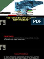 """Métodos de Explotación Subterránea""""exposición""""."""