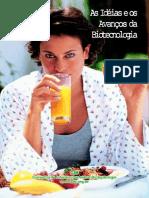 As Idéias e Os Avanços Da Biotecnologia as Idéias e Os ... - CIB