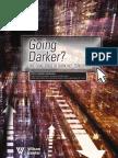 Going Darker