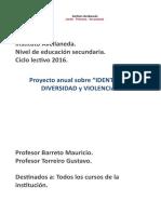 Proyecto Anual Sobre Identidad, Diversidad y Violencia