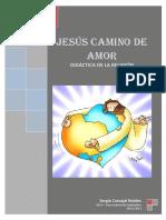 Ud. Jesús Camino de Amor