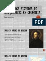 Unidad 5 Los Jesuitas en Colombia - Daniel Sierra Botero
