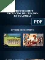 Unidad 5 Evolución Teatro en Colombia - Alexander Pérez Carretero