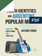 Pablo Semán, Pablo Vila (Eds.)-Youth Identities and Argentine Popular Music_ Beyond Tango-Palgrave Macmillan US (2012)