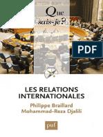 Que Sais-Je - Les Relations Internationales - Braillard Philippe, Djalili Moh