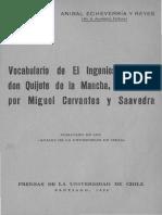 Vocabulario Del Ingenioso Hidalgo Don Quijote de La Mancha Compuesto Por Miguel Cervantes y Saavedra