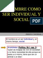 El Hombre Como Ser Individual y Social