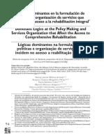 Lógicas Dominantes en La Formulación de Políticas y Organización de Servicios Que Inciden en El Acceso a La Rehabilitación Integral