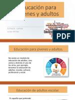 Educación para jóvenes y adultos.pptx