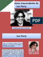 El Humanismo Trascendente de Luc Ferry