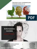 Enfermedades Mentales y Enfermedades Neurodegenerativas