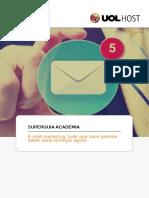 email_marketing_tudo_que_voce_precisa_saber_para_comecar_agora-uol_host.pdf
