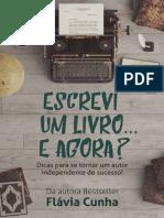 Escrevi Um Livro_. E Agora__ Di - Flavia Cunha