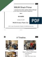 Shack Primer Part 1