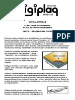 Manual Digiplaq -- Como Fazer Sua Primeira Placa de Circuito Impresso (Parte 1)