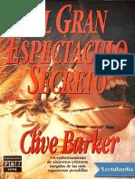 El Gran Espectaculo Secreto - Clive Barker, terror, literatura