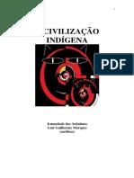 A Civilizacao Indigena (Psicografia Luiz Guilherme Marques Espiritos Diversos)