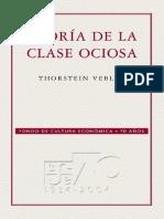 Teoría de La Clase Ociosa - Thorstein Veblen