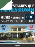 Apresentações Que Impressionam - O Livro de v-ray Mais Completo Do Brasil - Inna Lopes