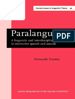 Paralanguage A Linguistic And Interdisciplinary Approach To Interactive Speech And Sound Speech Phoneme Chronemics help us to understand how people perceive and structure time in their dialogue and relationships with others. paralanguage a linguistic and