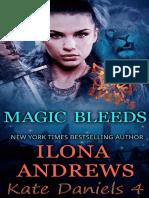 4 - Magic Bleeds - Ilona Andrews