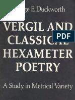George Eckel Duckworth-Vergil and Classical Hexameter Poetry_ a Study in Metrical Variety-University of Michigan Press (1969)