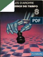 Los asesinos del tiempo - Gilles D' Argyre.pdf