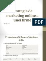 Strategia de marketing online a unei firme.pptx