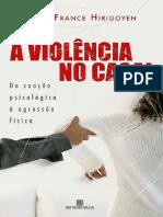 A Violência Psicológica. InHIRIGOYEN, Marie-France. - Violência No Casal - Da Coação Psicológica à Agressão Física.