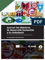 Acercar Los Objetivos de Desarrollo Sostenible a La Ciudadanía El Compromiso de Europa Con La Agenda 2030 José Antonio Alonso y Anna Ayuso (Coords)