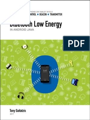Bluetooth Low Energy in Android Java - Your Guide to Programming the