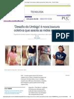 'Desafio do Umbigo' é nova loucura coletiva que assola as redes sociais - Jornal O Globo.pdf