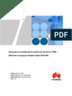 Guía Para La Configuración Básica de Servicios TDM Ethernet en Equipos Huawei Optix RTN 905