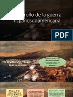 Desarrollo de La Guerra Hispanosudamericana