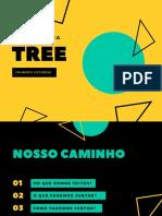 Aceleradora Tree